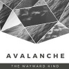 Product Image: The Wayward Kind - Avalanche
