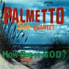 Product Image: Palmetto State Quartet - How Big Is God