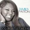 Product Image: Tamika Patton - God Won't Let Me Fail