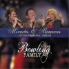 Product Image: The Bowling Family - Miracles And Memories