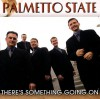 Product Image: Palmetto State Quartet - There's Something Going On