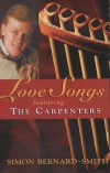 Product Image: Simon Bernard-Smith - Love Songs Featuring The Carpenters