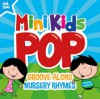 Product Image: Mini Kids Pop  - Mini Kids Pop Vol 2: Groove Along Nursery Rhymes