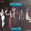 Product Image: The Pathways - Carry On