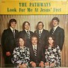 Product Image: The Pathways - Look For Me At Jesus' Feet