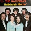 Product Image: The Pathways - Hallelujah Meetin