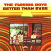 Product Image: The Florida Boys - Better Than Ever