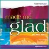 Product Image: Michael Neale - Made Me Glad