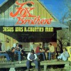 Product Image: The Fox Brothers - Jesus Was A Country Man