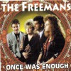Product Image: The Freemans - Once Was Enough