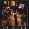 Product Image: The Perrys - God's Little People Live