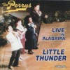 Product Image: The Perrys - Little Thunder Live In Alabama