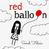 Product Image: Sarah Felicia - Red Balloon