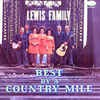 Product Image: The Lewis Family - Best By A Country Mile