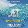 Joy House London Presents JET - Alive For Real Vol 3: Wake Up And Wash