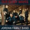 Product Image: Jordan Family Band - Old Glory Waves