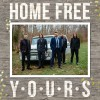 Product Image: Home Free - Yours