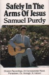 Product Image: Samuel Purdy - Safely In The Arms Of Jesus