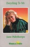 Product Image: Jane Palethorpe - Everything To Me