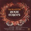 Product Image: Dixie Echoes - The Best Of The Dixie Echoes