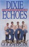 Product Image: Dixie Echoes - 30th Anniversary