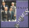 Product Image: Dixie Echoes - Touching Hearts