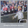 London Voices And The London Symphony Orchestra - Make A Joyful Noise!: The Psalms At Abbey Road