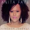 Product Image: Anita Faye - Kingdom Journey