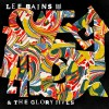 Product Image: Lee Bains III & The Glory Fires - Sweet Disorder!