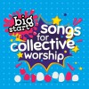 Product Image: Various - Big Start: Songs For Collective Worship