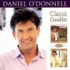 Product Image: Daniel O'Donnell - Classic Doubles (From The Heart / Thoughts Of Home)