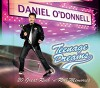Product Image: Daniel O'Donnell - Teenage Dreams