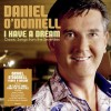 Product Image: Daniel O'Donnell - I Have A Dream: Classic Songs From The Seventies