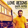 Product Image: Daryl Boyer - Love Reigns
