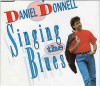 Product Image: Daniel O'Donnell - Singing The Blues