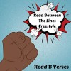 Product Image: Read B Verses - Read Between The Lines Freestyle