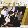 Product Image: The LeFevre Quartet - Live
