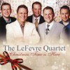 Product Image: The LeFevre Quartet - Christmas Time Is Here