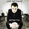 Product Image: Matthew Tuck - Guess Who's Back