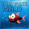 Product Image: Read B Verses - They Weird (Feat. Tone Spain)