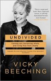 Product Image: Vicky Beeching - Undivided Coming Out, Becoming Whole And Live Free From Shame