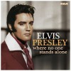 Product Image: Elvis Presley - Where No One Stands Alone