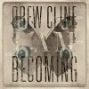Product Image: Drew Cline - I Am Becoming