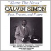 Product Image: Calvin Simon - Share The News: Past, Present And Future