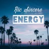 Product Image: Ric Sincere - Energy