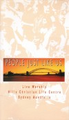 Product Image: Hills Christian Life Centre - People Just Like Us: Live Worship