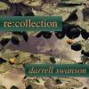 Product Image: Darrell Swanson - Re:collection