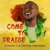 Product Image: Nyasha T & United Praisers  - Come To Praise