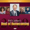 Product Image: Bill & Gloria Gaither & Their Homecoming Friends - Bill Gaither's Best Of Homecoming 2019