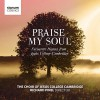 Product Image: Choir of Jesus College, Cambridge, Richard Pinel - Praise My Soul